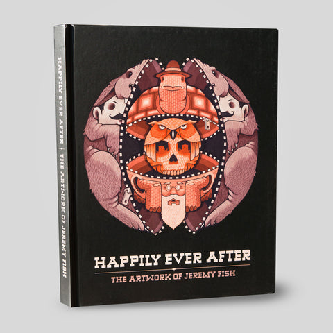 Jeremy Fish - Happily Ever After Hardback