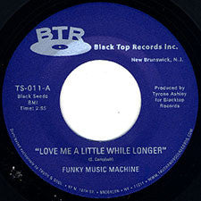 "Funky Music Machine - Love Me A Little While Longer/I Can't Help Myself, 7"" Vinyl - The Giant Peach"