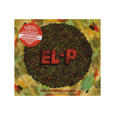 El-P - Weareallgoingtoburninhellmegamixxx3 CD