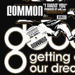 "Common - I Want You, 12"" Vinyl - The Giant Peach"