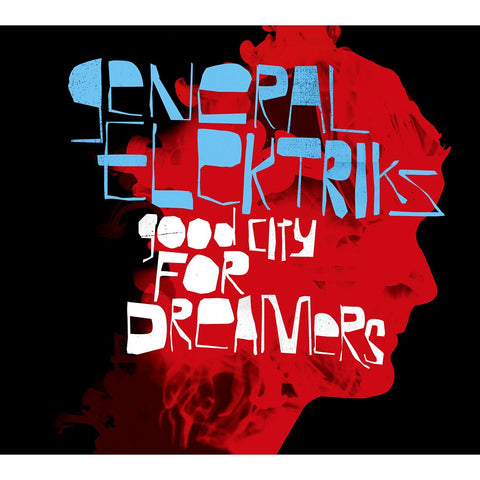 General Elektriks - A Good City For Dreamers, CD