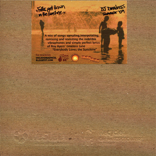 DJ Dmadness - Folks Get Brown In The Sunshine, Mixed CD - The Giant Peach