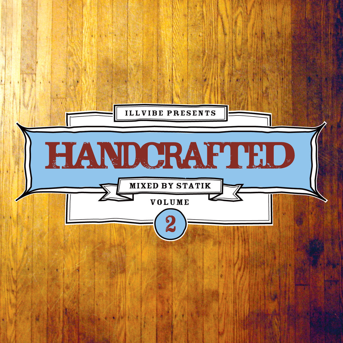 Illvibe Collective - Handcrafted Volume 2, Mixed CD - The Giant Peach