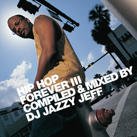 DJ Jazzy Jeff - Hip Hop Forever III, CD