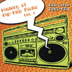 History of Hip-Hop Radio Vol. 1 (New York 1986-1991) V/A, CD - The Giant Peach