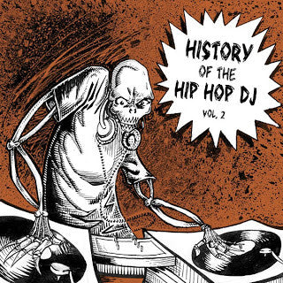 History Of The Hip Hop DJ Volume 2, CD - The Giant Peach
