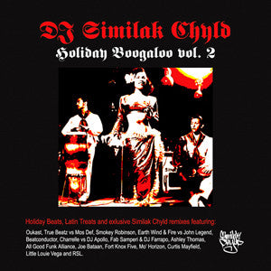 DJ Similak Chyld - Holiday Boogaloo Vol. 2, Mixed CD