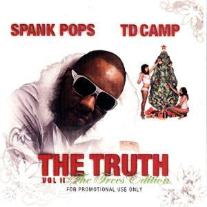 Spank Pops & TD Camp - The Truth Vol. 2: The Trees Edition, Mixed CD - The Giant Peach