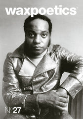 Wax Poetics - Issue 27 Grand Master Flash & Eddie Harris - The Giant Peach