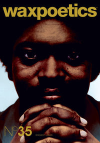 Wax Poetics - Issue 35 Roger Troutman & Booker T Jones - The Giant Peach