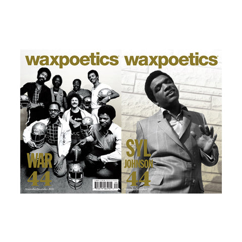 Wax Poetics - Issue 44: November/December 2010 (War/Syl Johnson)
