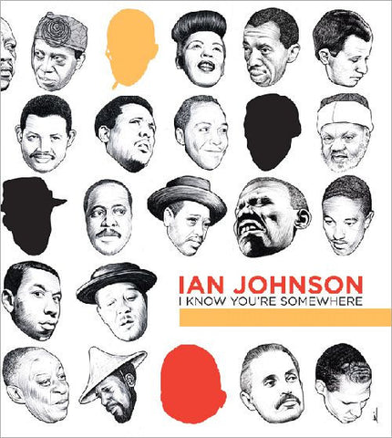 Ian Johnson - I Know You're Somewhere, Hardcover
