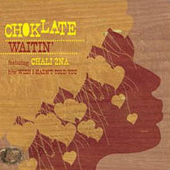 "Choklate - Waitin' ft. Chali 2na b/w Wish I Hadn't Told You, 12"" Vinyl - The Giant Peach"