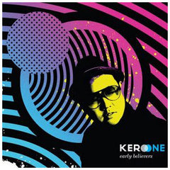 Kero One - Early Believers, CD - The Giant Peach