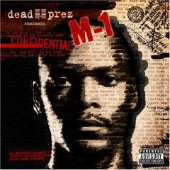 Dead Prez presents M-1: Confidential, CD - The Giant Peach