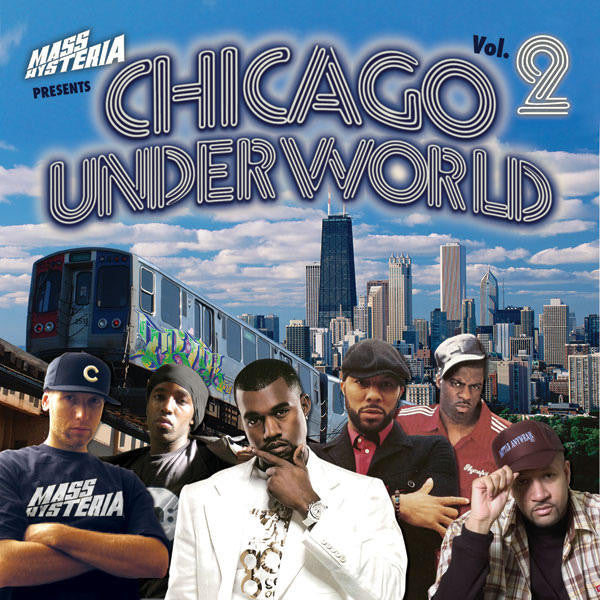 Mass Hysteria - Chicago UnderWorld Vol. 2, CD + Bonus Chi-City Beats - The Giant Peach - 1