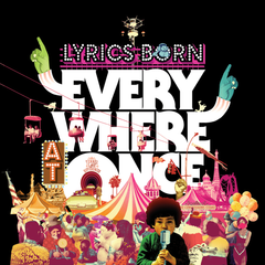 Lyrics Born - Everywhere At Once, CD (Autographed) - The Giant Peach