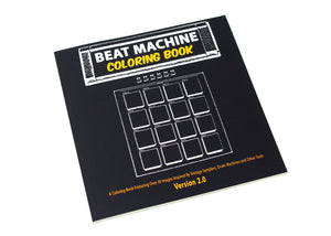 Beat Machine: Coloring Book Version 2.0 (Coloring Book)