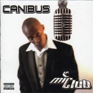 Canibus - MiClub : The Curriculum - The Giant Peach