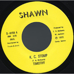 "Timothy McNealy - KC Stomp/Easy Easy Easy, 7"" Vinyl - The Giant Peach"