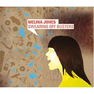 Melina Jones - Swearing Off Busters, CD - The Giant Peach
