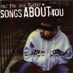 Mes the Jive Turkey - Songs About You, CD - The Giant Peach
