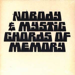 "Nobody & Mystic Chords of Memory - Broaden A New Sound, 12"" Vinyl - The Giant Peach"