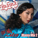 DJ Zita - MAMA MIX 2, Mixed CD
