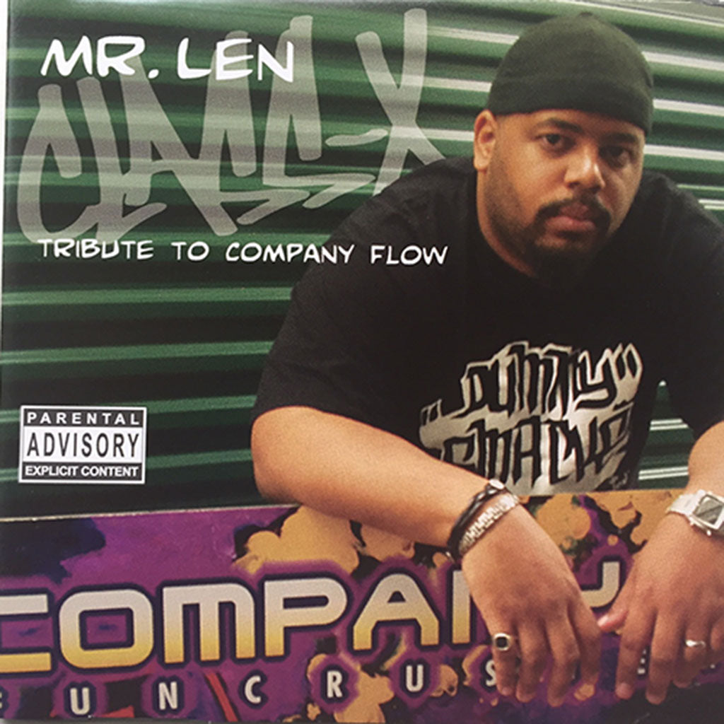 Mr. Len - Class X: Tribute To Company Flow, CD (autographed by Mr. Len)