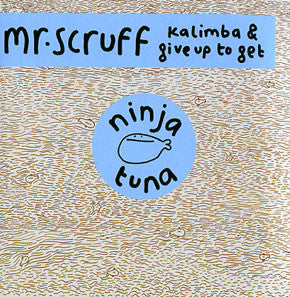 "Mr. Scruff -  Kalimba/Give Up To Get, 12"" Vinyl"