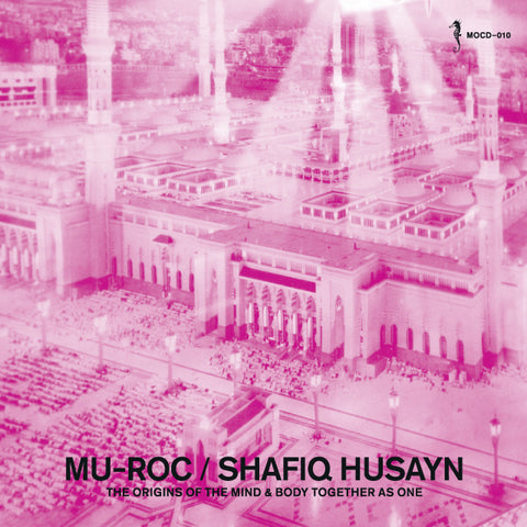 Shafiq Husayn - Mu-Roc  Mixed CD