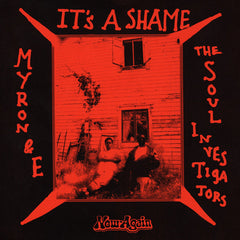 "Myron & E - It's a Shame, 7"" Vinyl - The Giant Peach"