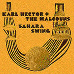 Karl Hector & The Malcouns - Sahara Swing, CD - The Giant Peach
