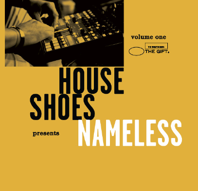 House Shoes Presents - The Gift: Volume One- Nameless, Cassette - The Giant Peach