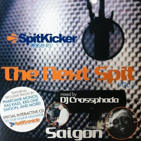 Spitkicker - The Next Spit Vol. 2 Hosted By Saigon, Mixed CD