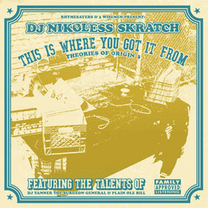 DJ Nikoless Skratch - This Is Where You Got It From, 2xCD - The Giant Peach