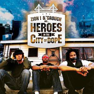 Zion I & The Grouch - Heroes in the City of Dope, CD - The Giant Peach