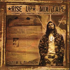 Azeem & DJ Child - Rise Up Mixtape, CD - The Giant Peach