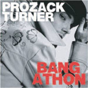 Prozack Turner - Bang A Thon, CD - The Giant Peach