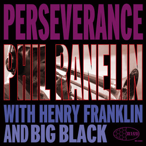 Phil Ranelin - Perserverance, CD - The Giant Peach