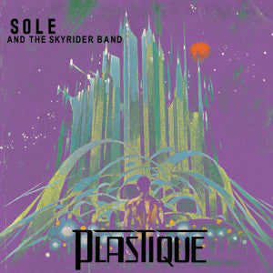 Sole & the Skyrider Band - Plastique, CD - The Giant Peach