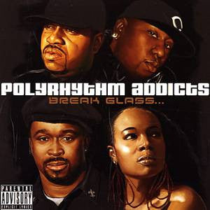 Polyrhythm Addicts - Break Glass, CD