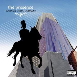 The Presence - Common Man's Anthems, CD - The Giant Peach
