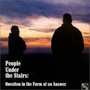 People Under the Stairs - Question in the Form of an Answer, CD - The Giant Peach