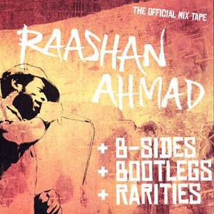 Raashan Ahmad - (Autographed)  B-sides, Bootlegs, Rarities, Mixed CD - The Giant Peach