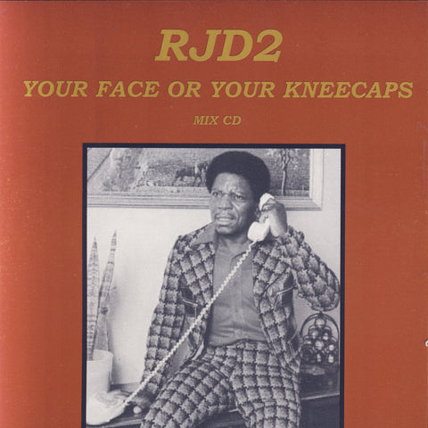 RJD2 - Your Face Or Your Kneecaps, CD