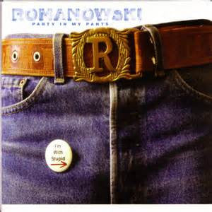 Romanowski - Party In My Pants, CD - The Giant Peach