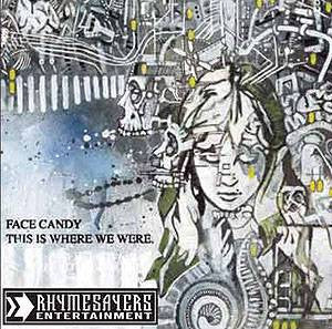Face Candy - This Is Where We Were, CD