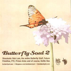 DJ Similak Chyld - Butterfly Soul Vol. 2, Mixed CD - The Giant Peach