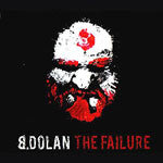 B. Dolan - The Failure, CD - The Giant Peach